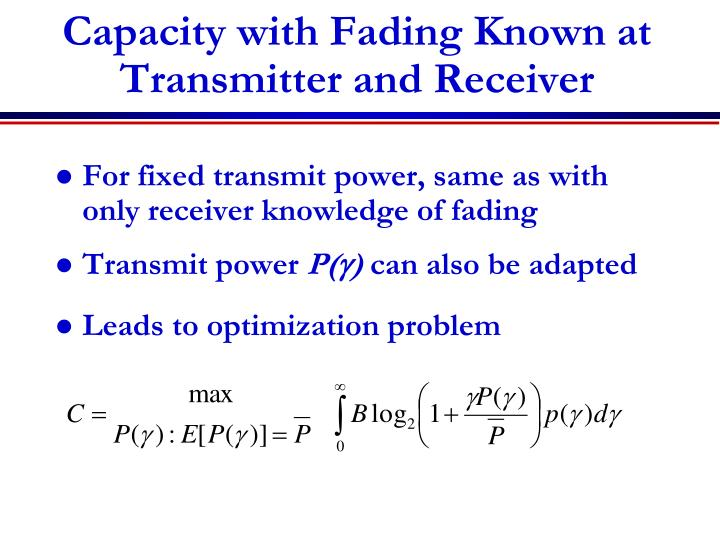 Capacity with Fading Known at
