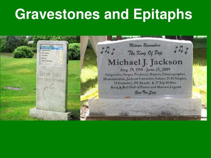 Gravestones and epitaphs