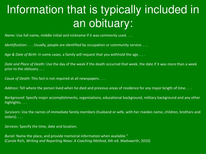 Information that is typically included in an obituary: