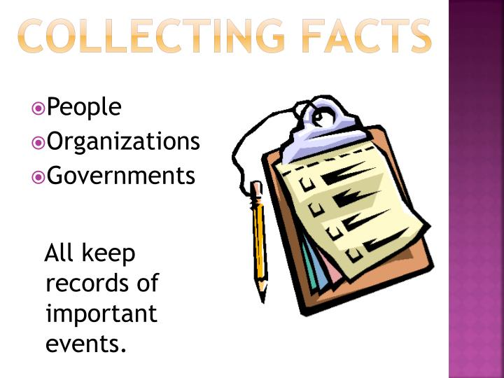 Collecting facts