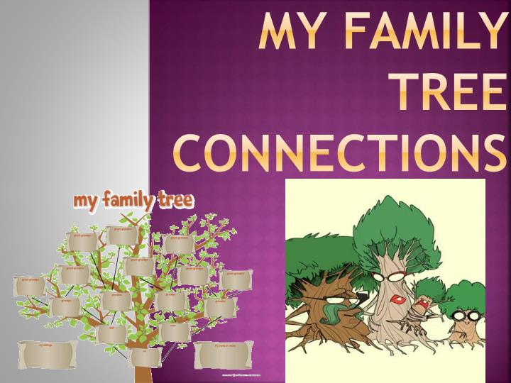 My family tree connections