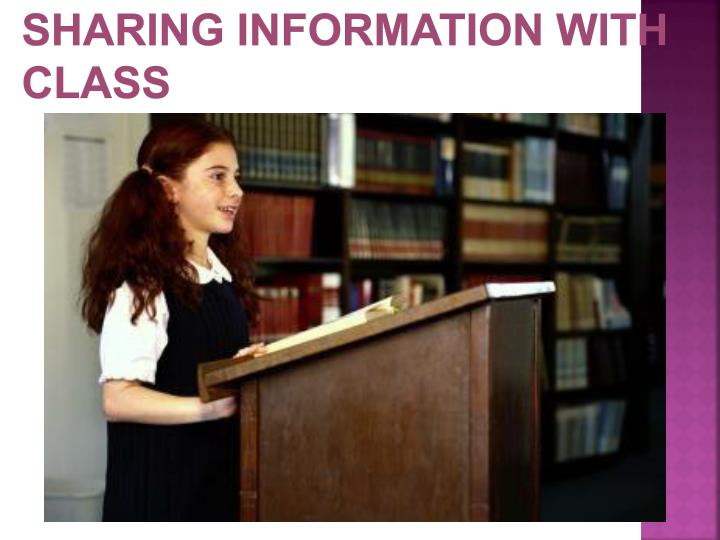 Sharing Information with Class