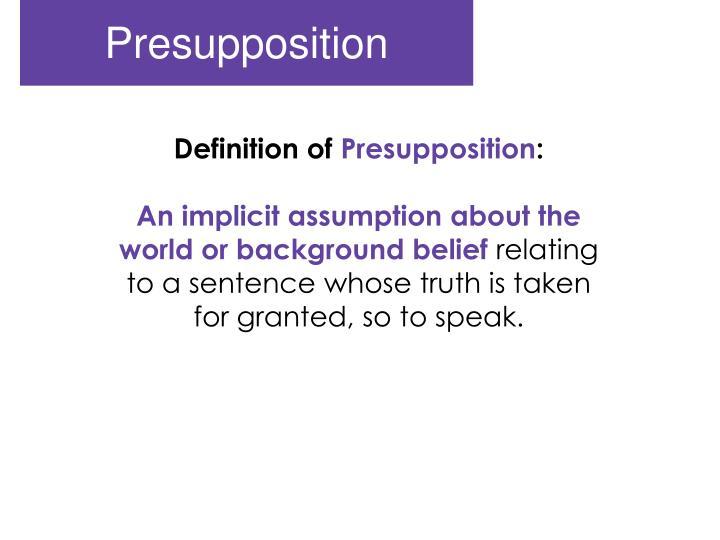 Presupposition