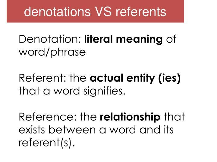 Denotations VS referents