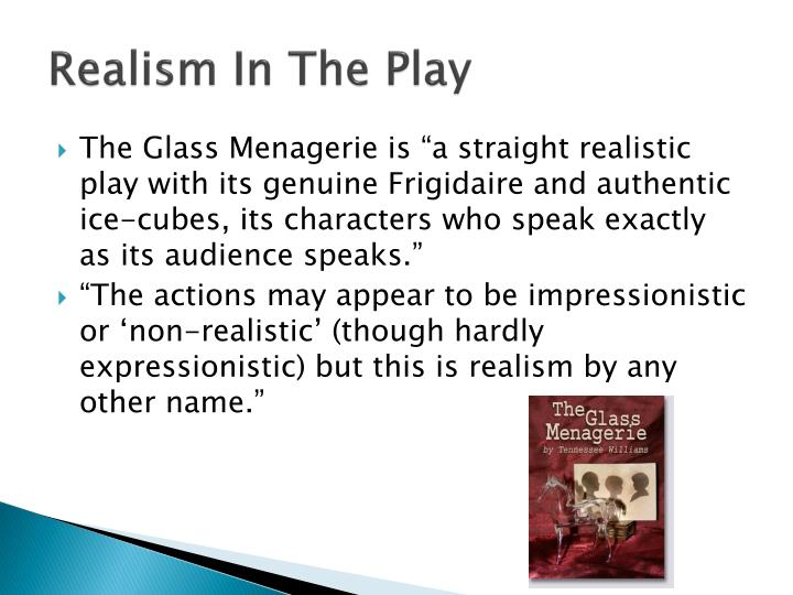 Realism In The Play