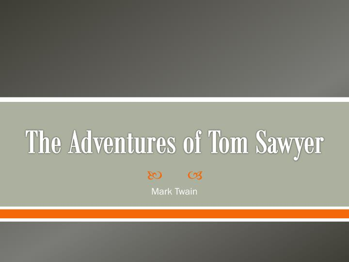 the adventures of tom sawyer n.