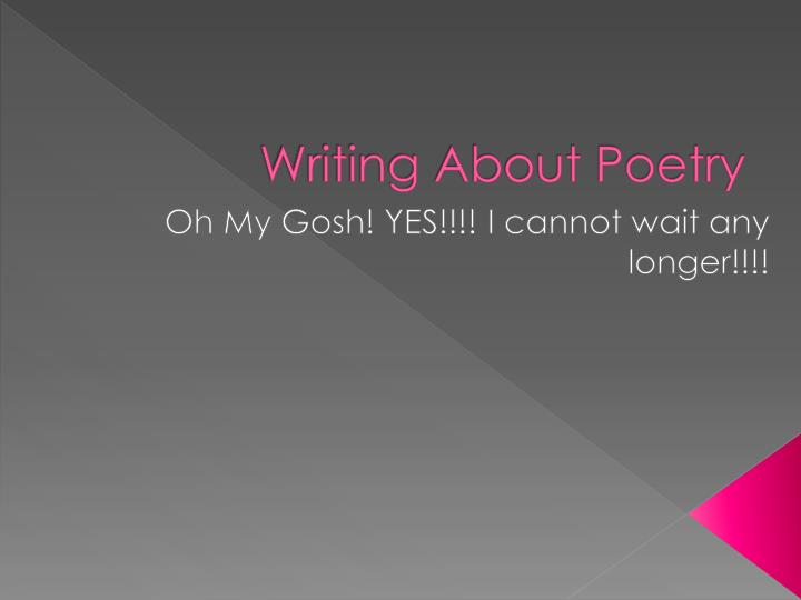 Writing about poetry