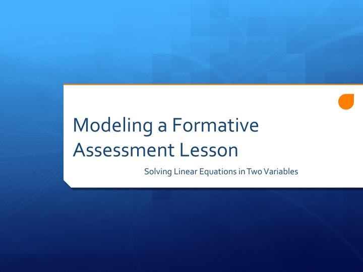 Modeling a Formative Assessment Lesson