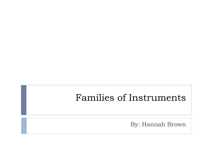 families of instruments n.