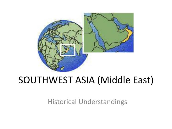 southwest asia middle east n.