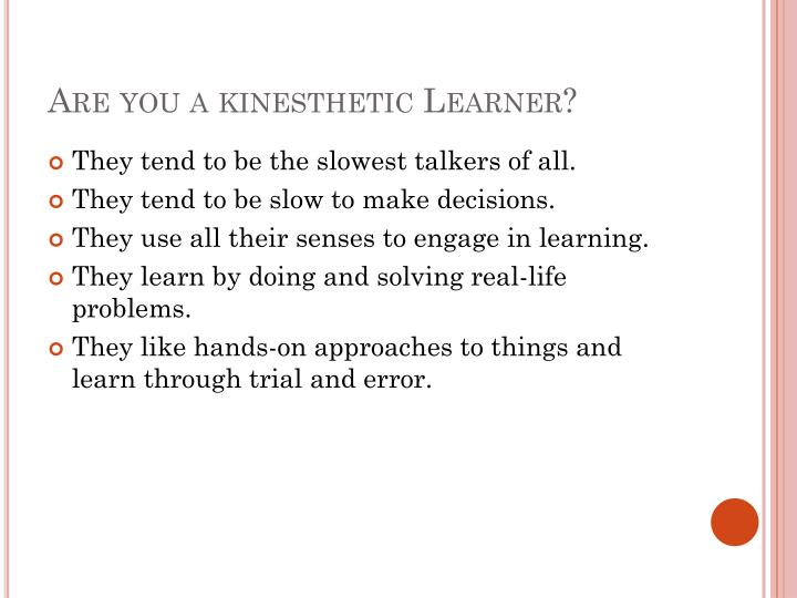 Are you a kinesthetic Learner?
