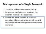 management of a single reservoir