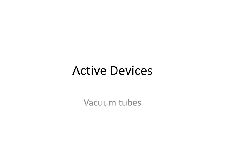active devices n.