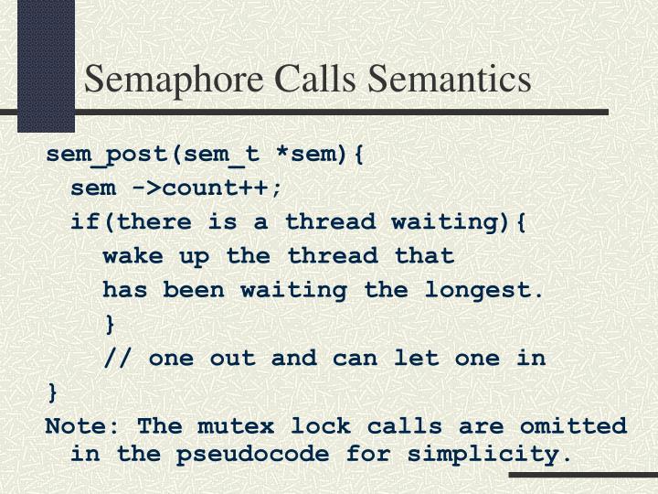 Semaphore Calls