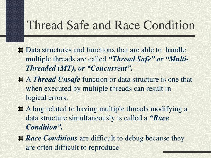 Thread Safe and Race Condition