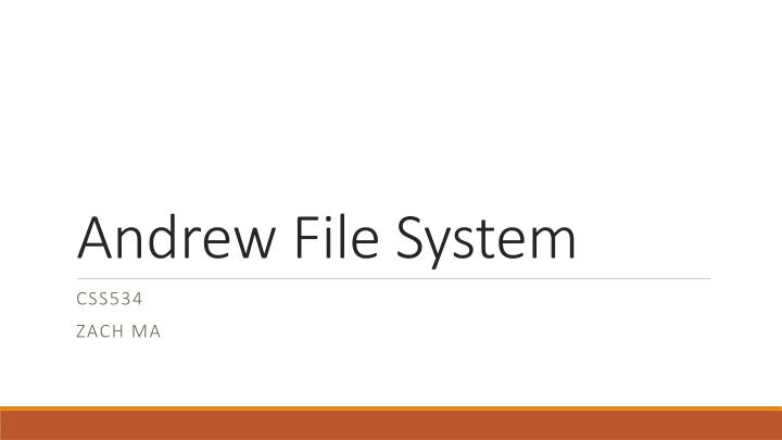 andrew file system n.