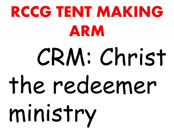 RCCG TENT MAKING ARM  sc 1 st  SlideServe & PPT - TENT MAKING IN MINISTRY PowerPoint Presentation - ID:1840618