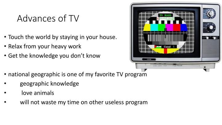 Advances of tv
