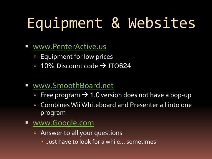 Equipment & Websites
