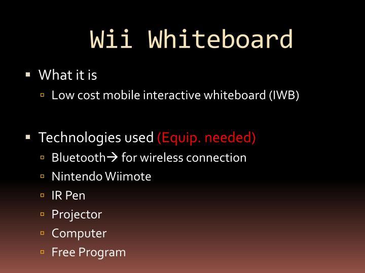 Wii whiteboard