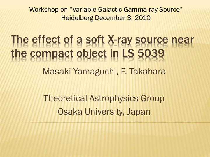 The effect of a soft x ray source near the compact object in ls 5039