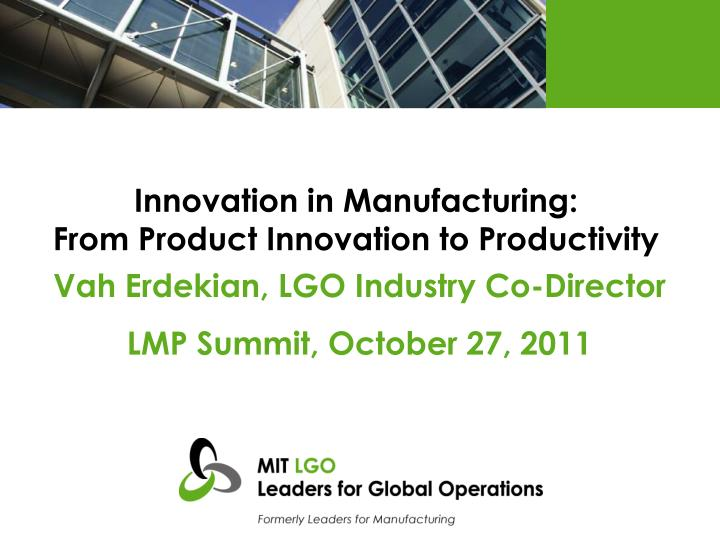 innovation in manufacturing from product innovation to productivity n.