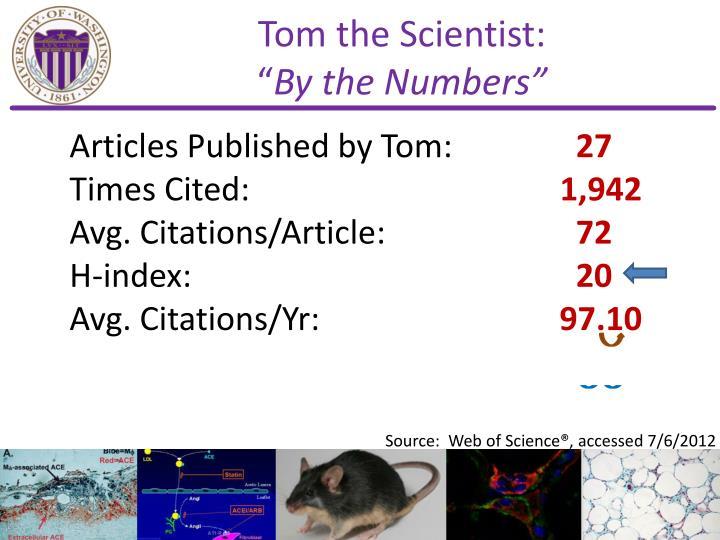Tom the Scientist: