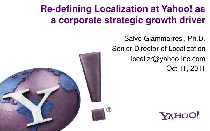 yahoo inc strategy Yahoo inc, over its journey of almost 17 years has become the world's largest online network integrated services provider with users exceeding 500 million in numbers worldwide (yahoo faq, 2012) it has a presence in more than twenty markets and regions across the globe and is best known for its.