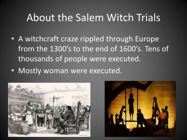 About the salem witch trials