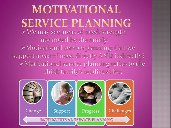Motivational Service Planning
