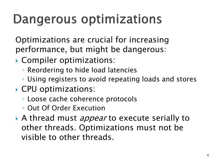 Dangerous optimizations