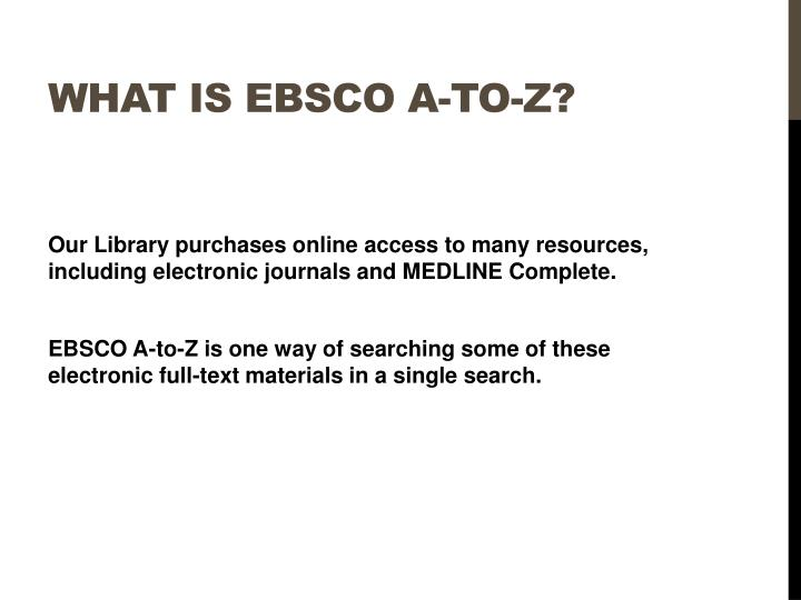 What is EBSCO A-to-Z?