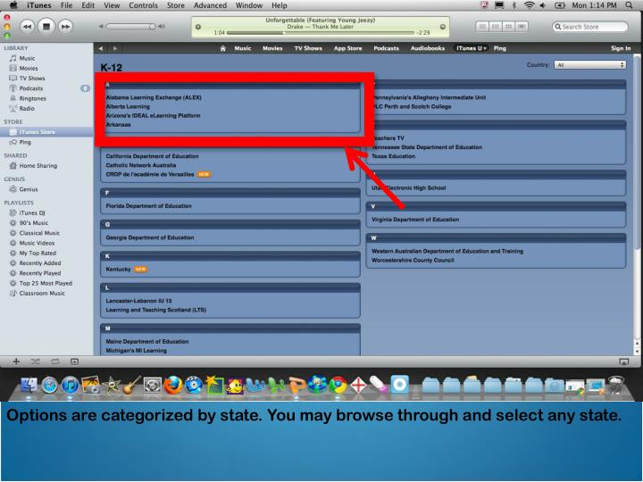 Options are categorized by state. You may browse through and select any state.