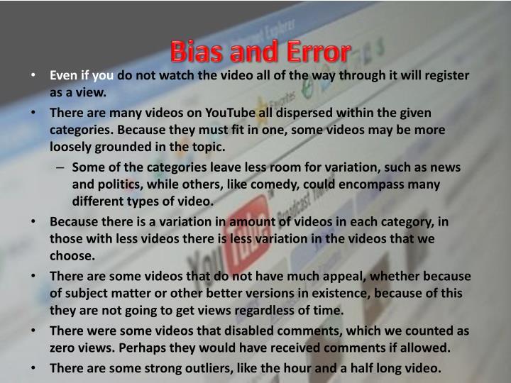 Bias and Error