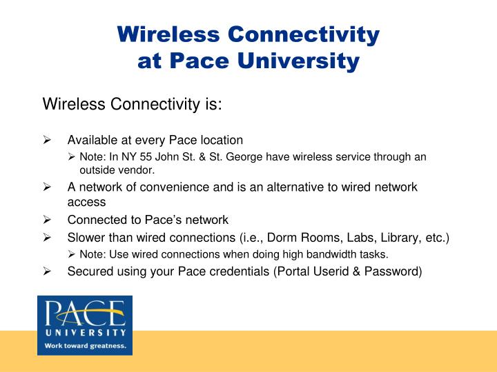 Wireless connectivity at pace university