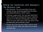 making the connection with employers the business case1