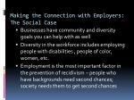 making the connection with employers the social case