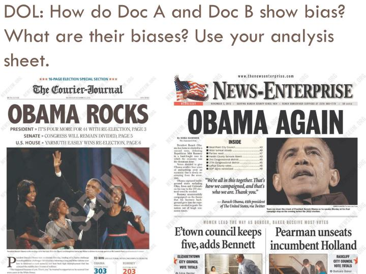 DOL: How do Doc A and Doc B show bias? What are their biases? Use your analysis sheet.
