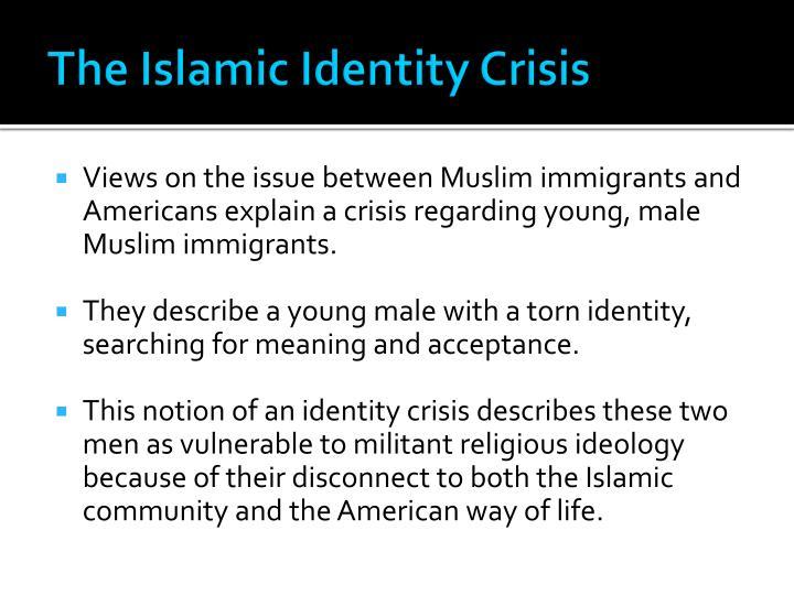 The Islamic Identity Crisis
