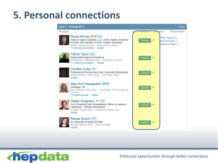 5. Personal connections