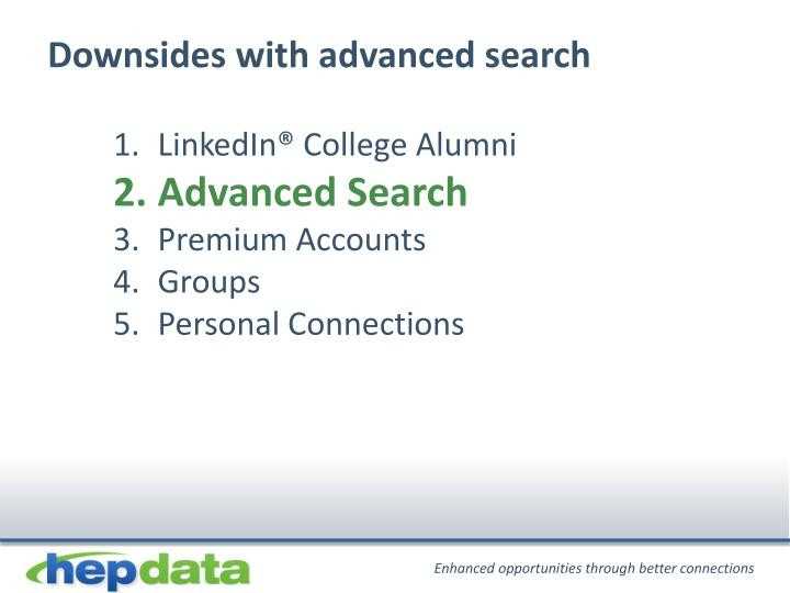 Downsides with advanced search