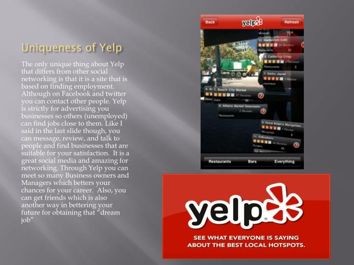 Uniqueness of yelp