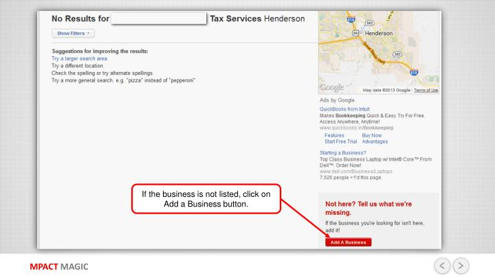 If the business is not listed, click on Add a Business button.