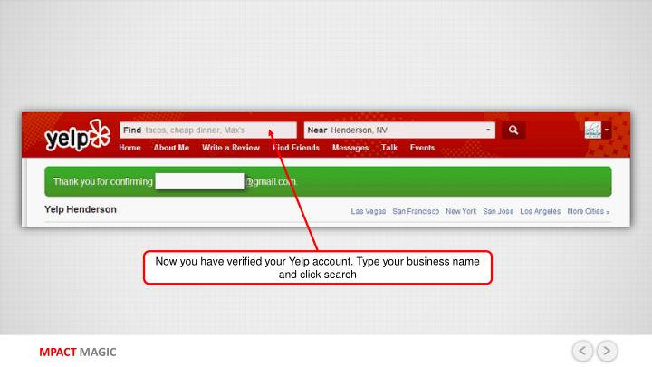 Now you have verified your Yelp account. Type your business name and click search