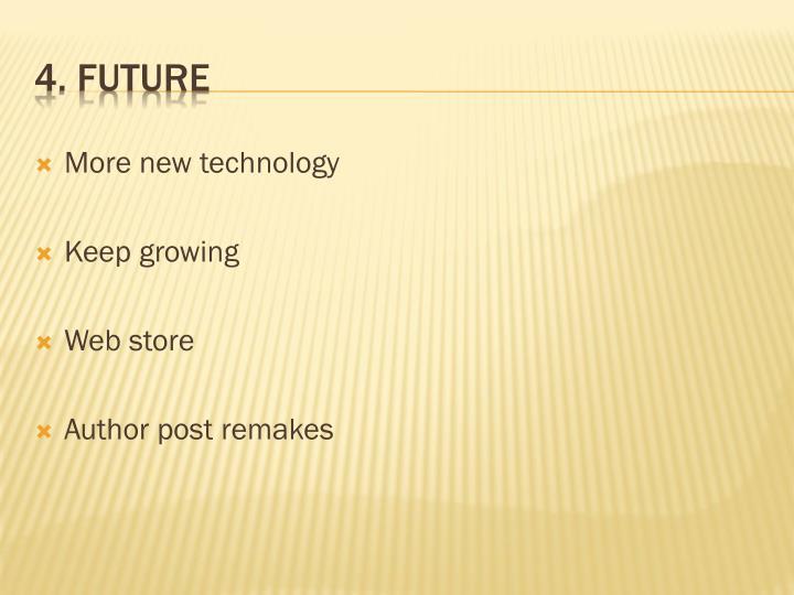 4. Future
