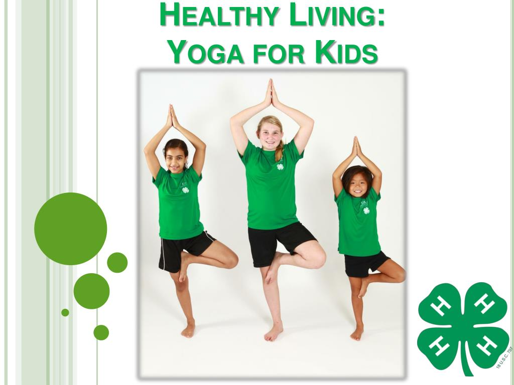 Ppt Healthy Living Yoga For Kids Powerpoint Presentation Free Download Id 1842102