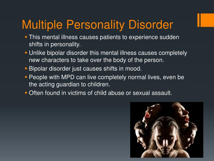 Multiple Personality Disorder