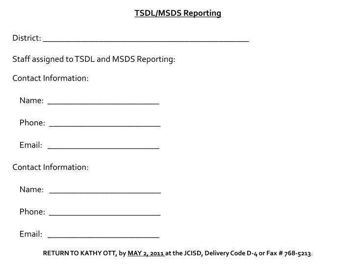 TSDL/MSDS Reporting