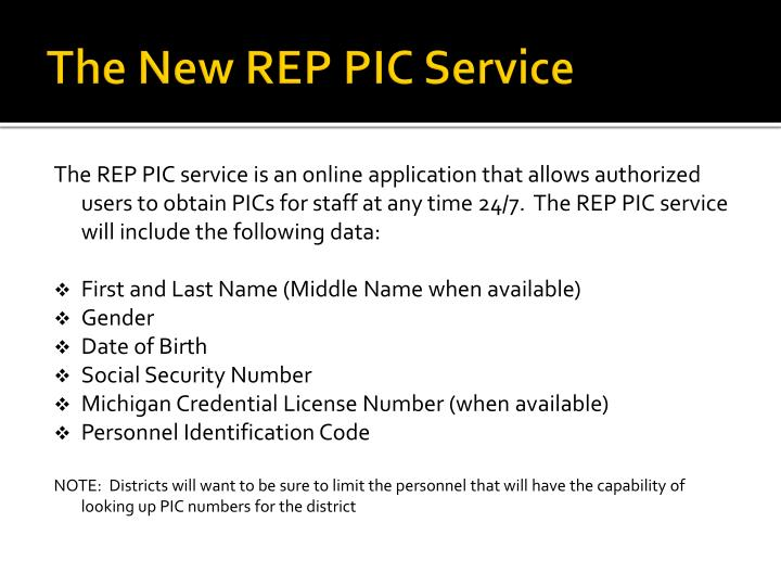 The New REP PIC Service