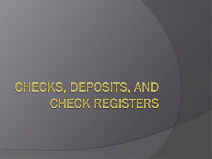 checks deposits and check registers n.